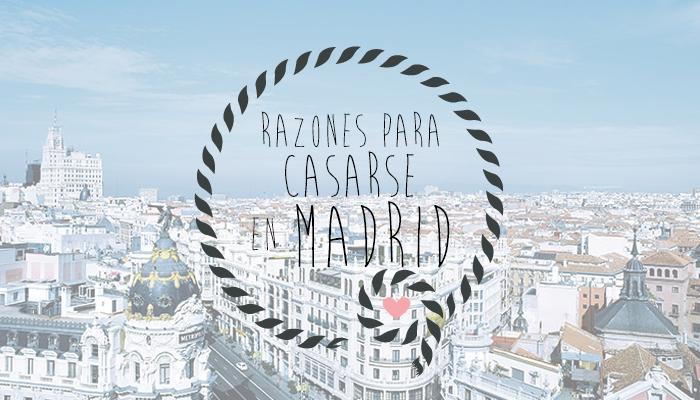 Por qu casarse en madrid blog navas joyeros boda for Casarse en madrid